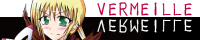 VERMEILLE/紅峰葉月